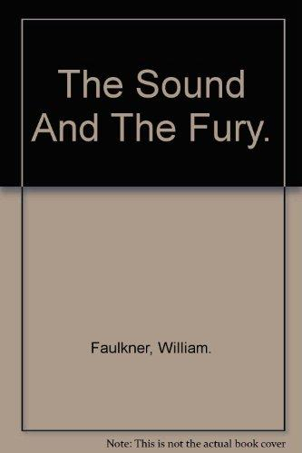 The Sound and the Fury Summary