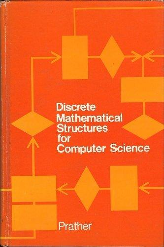 Discrete Mathematical Structures for Computer Science