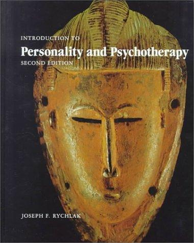 Introduction to Personality and Psychotherapy: A Theory-Construction Approach