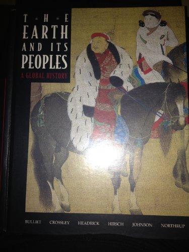 The Earth & Its Peoples: A Global History, Complete