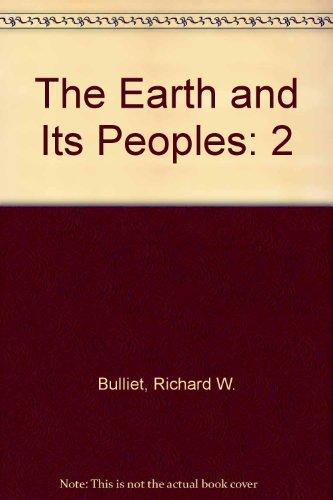 The Earth and Its Peoples: Since 1500