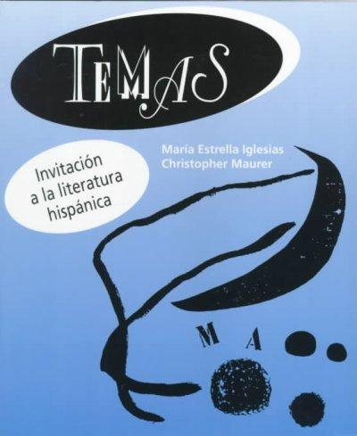 Temas: Invitacion a la literatura hispnica