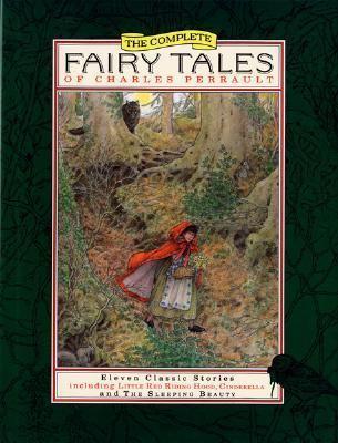 Complete Fairy Tales of Charles Perrault