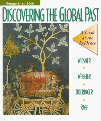 Discovering the Global Past: A Look at the Evidence