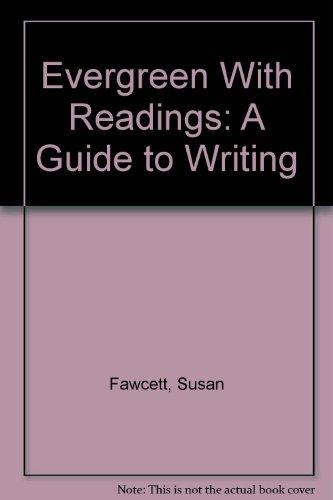 Evergreen With Readings: A Guide to Writing