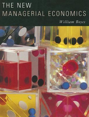 The New Managerial Economics
