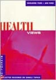 Health Views (Ford Reader)