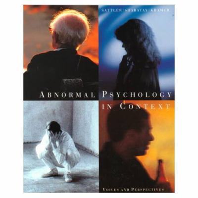 Abnormal Psychology in Context Voices and Perspectives