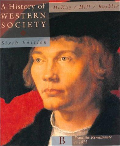A History of Western Society: From the Renaissance to 1815