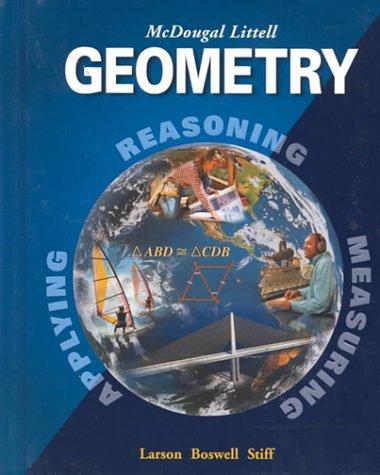 McDougal Littell High School Math: Student Edition Geometry 2001