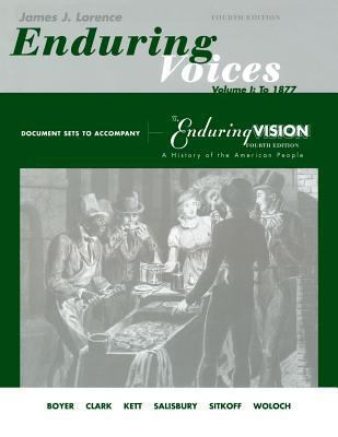 Document Sets, Volume 1 for Boyer/Clark/Halttunen/Hawley/Kett/Rieser/Salisbury/Sitkoff/Woloch's The Enduring Vision: A History of the American People, Complete (v. 1)
