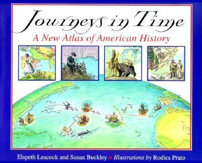 Journeys in Time A New Atlas of American History