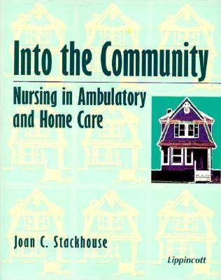 Into the Community Nursing in Ambulatory and Home Care