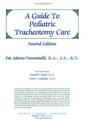A Guide to Pediatric Tracheotomy Care