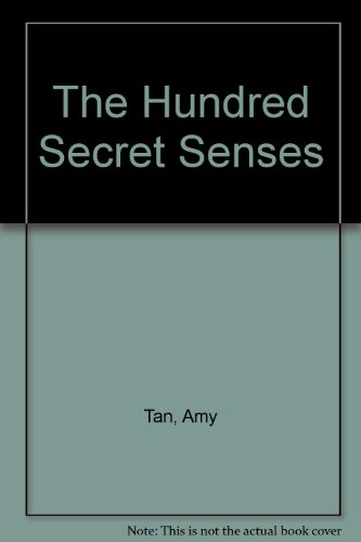 THE HUNDRED SECRET SENSES.