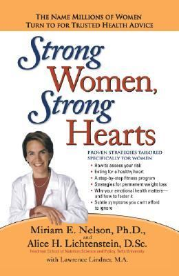 Strong Women, Strong Hearts Proven Strategies To Prevent And Reverse Heart Disease Now