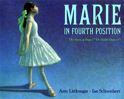 Marie in Fourth Position The Story of Degas'