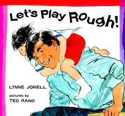 Let's Play Rough!