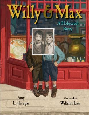 Willy And Max A Holocaust Story