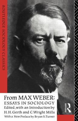 max weber essays in sociology gerth From max weber: essays in sociology [max weber, hans heinrich gerth, c wright 1916-1962 mills] on amazoncom free shipping on qualifying offers this book was originally published prior.