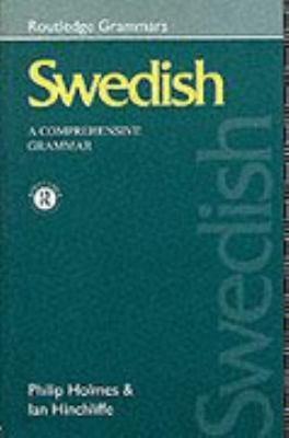 Swedish A Comprehensive Grammar