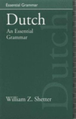 Dutch An Essential Grammar