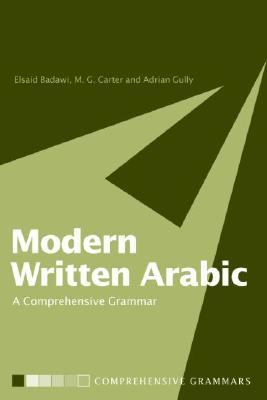 Modern Written Arabic A Comprehensive Grammar