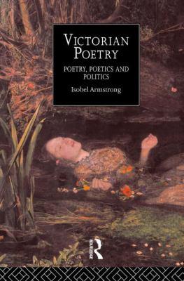 Victorian Poetry Poetry, Poetics and Politics