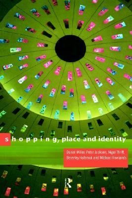 Shopping, Place and Identity