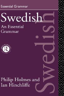 Swedish An Essential Grammar