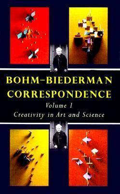 Bohm-Biederman Correspondence Creativity and Science