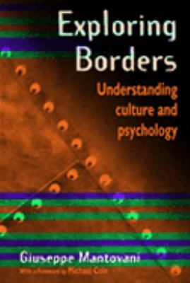 Exploring Borders Understanding Culture and Psychology