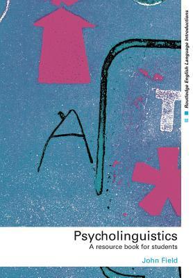 Psycholinguistics A Resource Book for Students