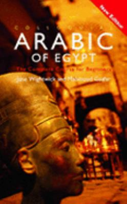 Colloquial Arabic of Egypt The Complete Course for Beginners
