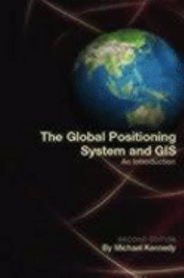 Global Positioning System and Gis An Introduction