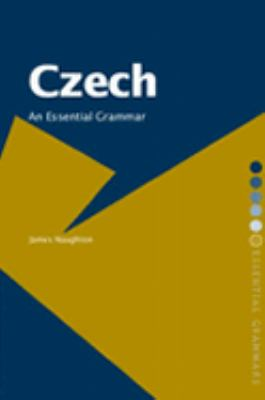 Czech An Essential Grammar