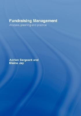 Fundraising Management Analysis, Planning and Practice