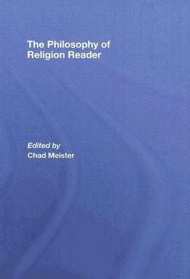 Philosophy of Religion Reader