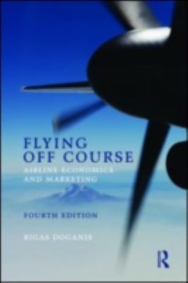 Flying off Course Fourth Edition