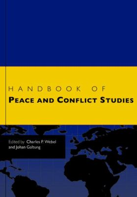 Handbook of Peace and Conflict Studies