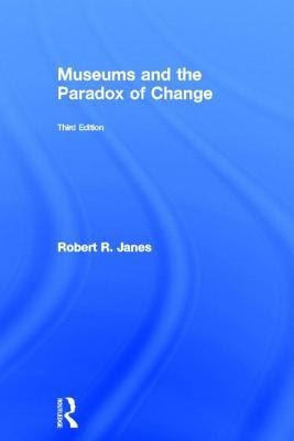Museums and the Paradox of Change