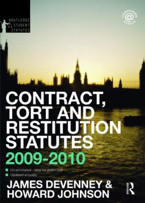 Contract, Tort and Remedies Statutes 2009-2010 (Routledge Student Statutes)
