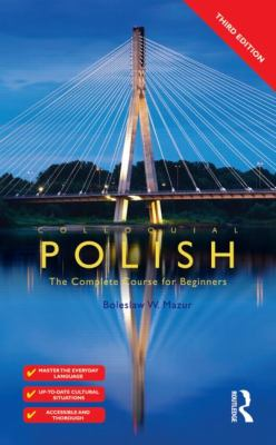 Colloquial Polish: The Complete Course for Beginners (Colloquial Series (Book Only)) (Polish Edition)