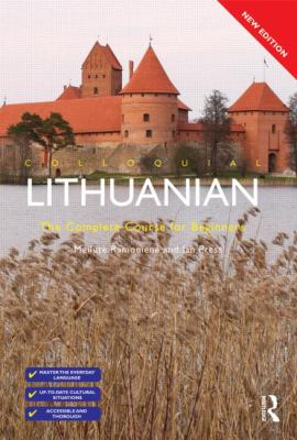 Colloquial Lithuanian: The Complete Course for Beginners (Lithuanian Edition)