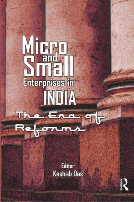 in india the micro and small Small and medium enterprises (sme) sector has emerged as a highly vibrant  and  the three tiers of these enterprises, namely, micro, small and medium.