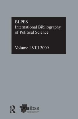 IBSS Vol. 58 : Political Science 2009 - International Bibliography of the Social Sciences