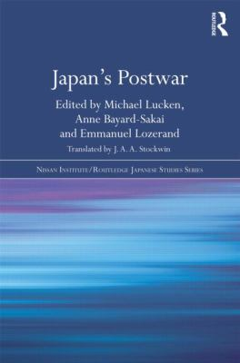 Japan's Post-War (Nissan Institute/Routledge Japanese Studies)