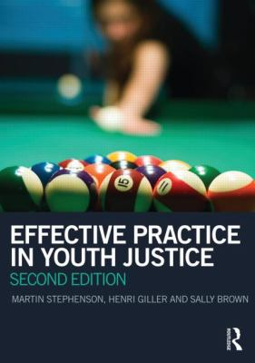 Effective Practice in Youth Justice