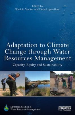 Adaptation to Climate Change through Water Resources Management : Capacity, Equity and Sustainability