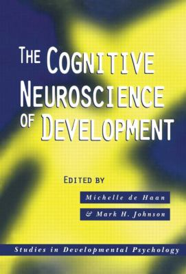 Cognitive Neuroscience of Development